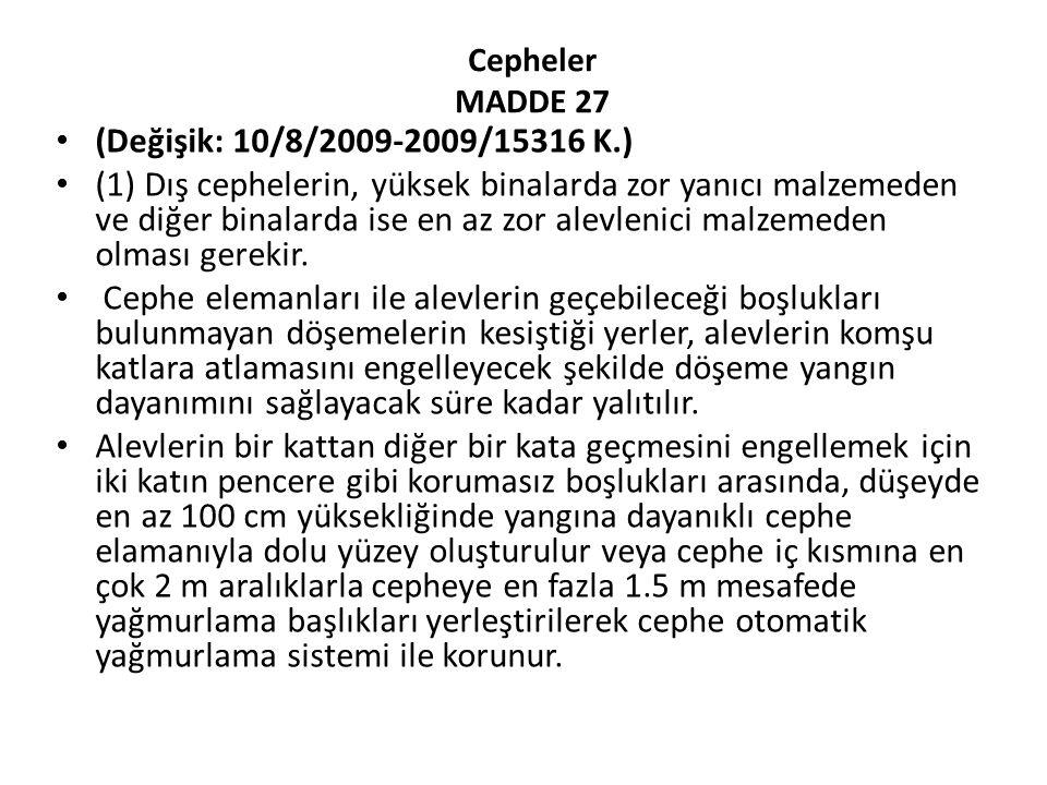 Cepheler MADDE 27 (Değişik: 10/8/2009-2009/15316 K.)