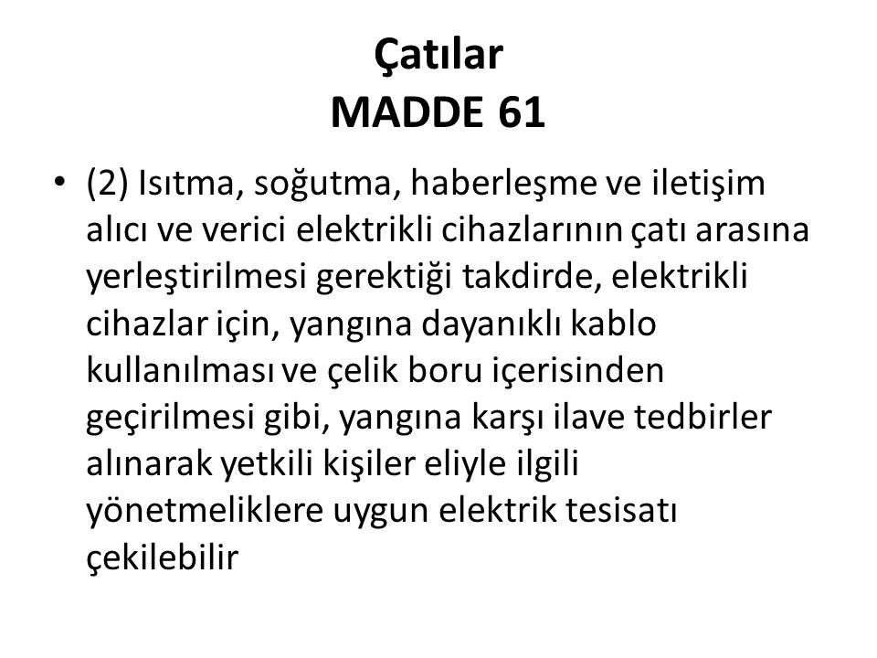 Çatılar MADDE 61