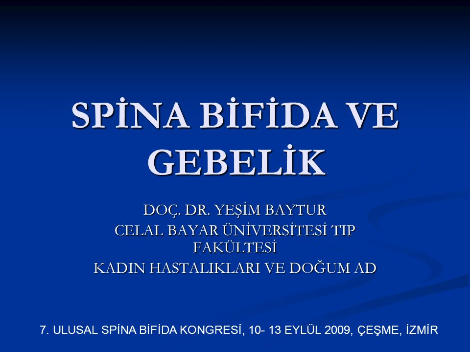 SPİNA BİFİDA VE GEBELİK