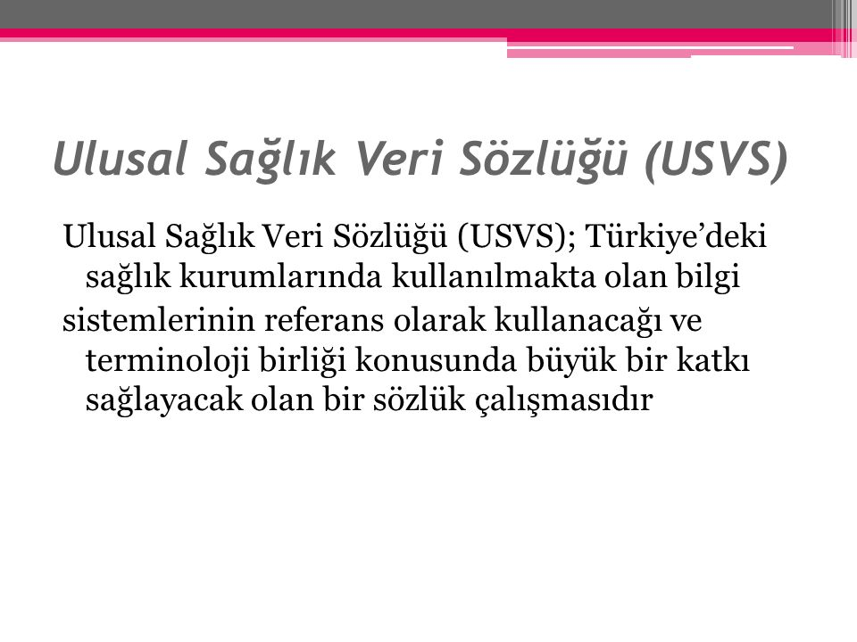 Ulusal Sağlık Veri Sözlüğü (USVS)