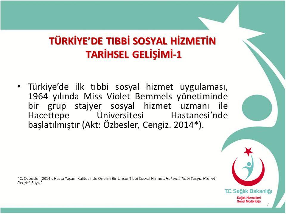 TÜRKİYE'DE TIBBİ SOSYAL HİZMETİN TARİHSEL GELİŞİMİ-1