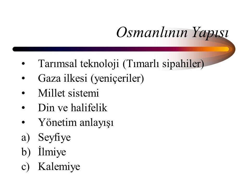 Osmanlının Yapısı Tarımsal teknoloji (Tımarlı sipahiler)