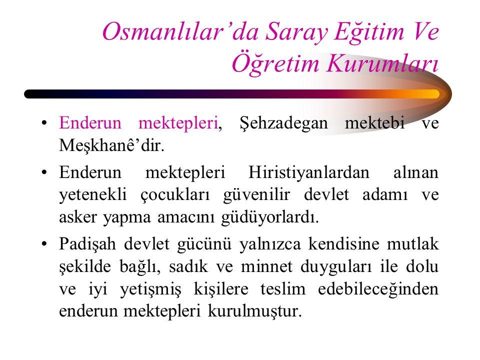 Osmanlılar'da Saray Eğitim Ve Öğretim Kurumları