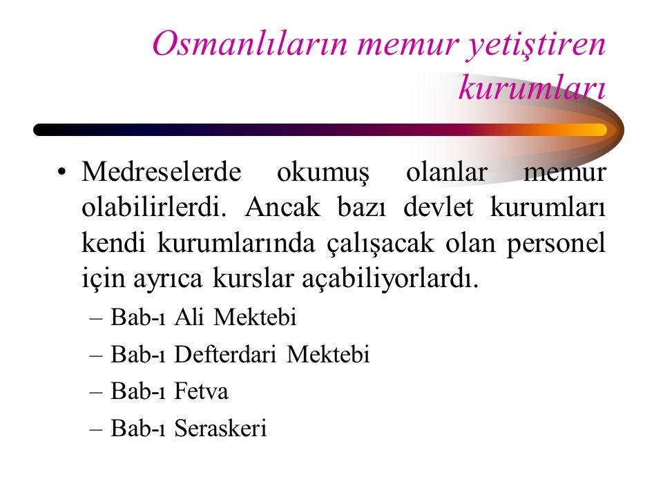Osmanlıların memur yetiştiren kurumları