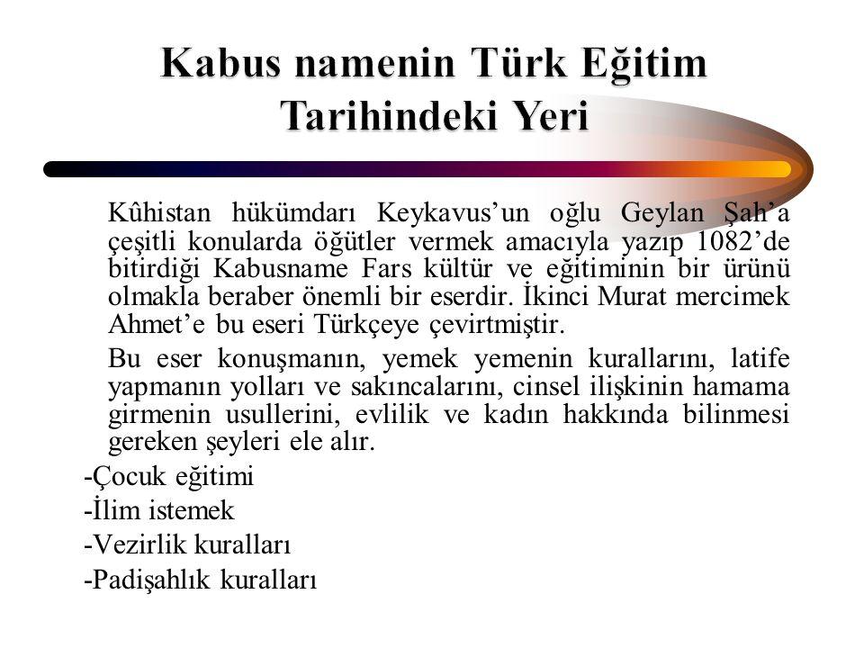 Kabus namenin Türk Eğitim Tarihindeki Yeri
