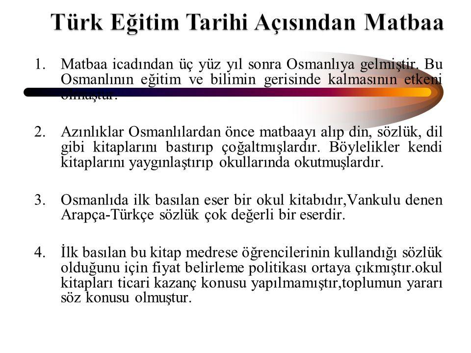 Türk Eğitim Tarihi Açısından Matbaa