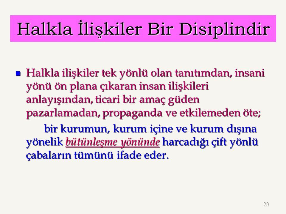 Halkla İlişkiler Bir Disiplindir
