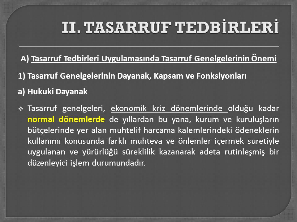 II. TASARRUF TEDBİRLERİ