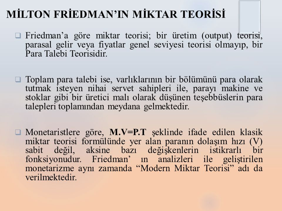 MİLTON FRİEDMAN'IN MİKTAR TEORİSİ