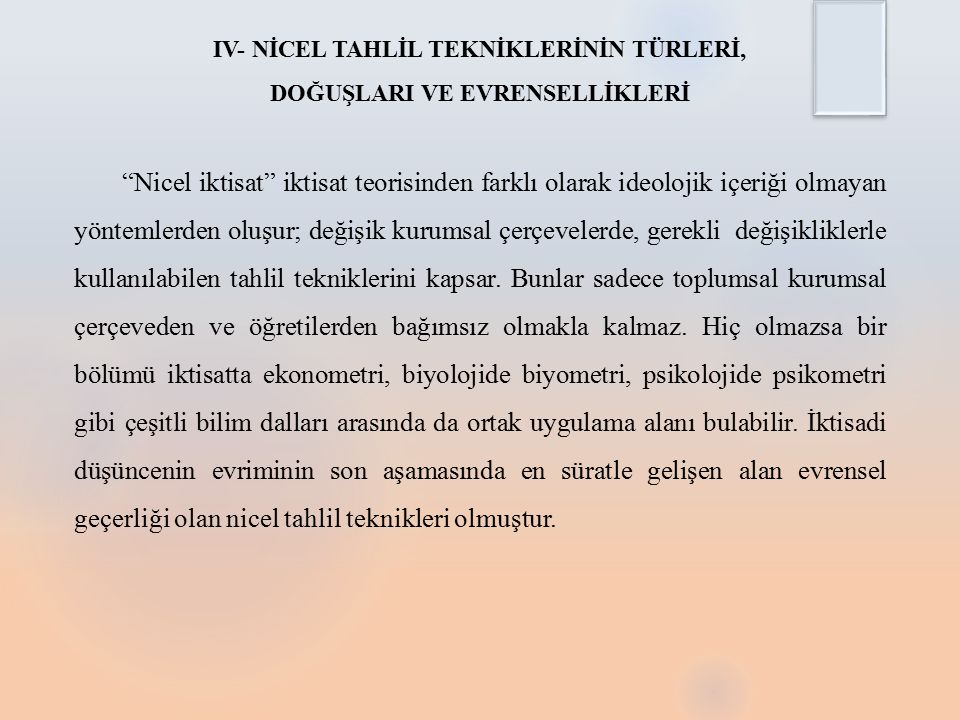 IV- NİCEL TAHLİL TEKNİKLERİNİN TÜRLERİ, DOĞUŞLARI VE EVRENSELLİKLERİ