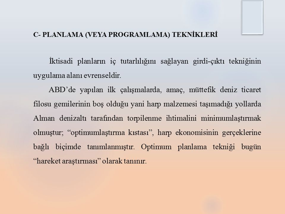 C- PLANLAMA (VEYA PROGRAMLAMA) TEKNİKLERİ