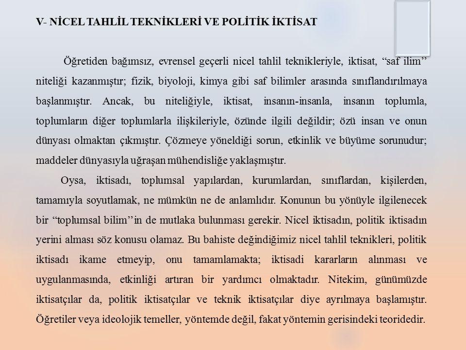 V- NİCEL TAHLİL TEKNİKLERİ VE POLİTİK İKTİSAT