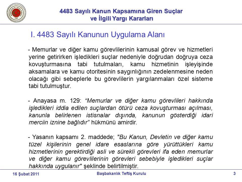 I. 4483 Sayılı Kanunun Uygulama Alanı