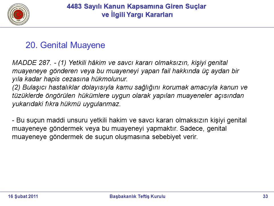 20. Genital Muayene 4483 Sayılı Kanun Kapsamına Giren Suçlar