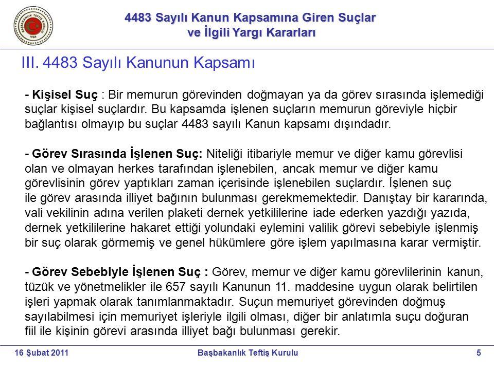III. 4483 Sayılı Kanunun Kapsamı