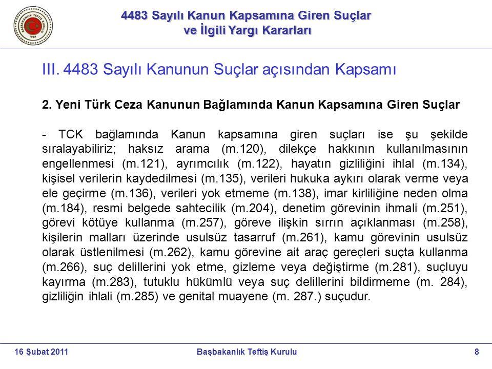 III. 4483 Sayılı Kanunun Suçlar açısından Kapsamı