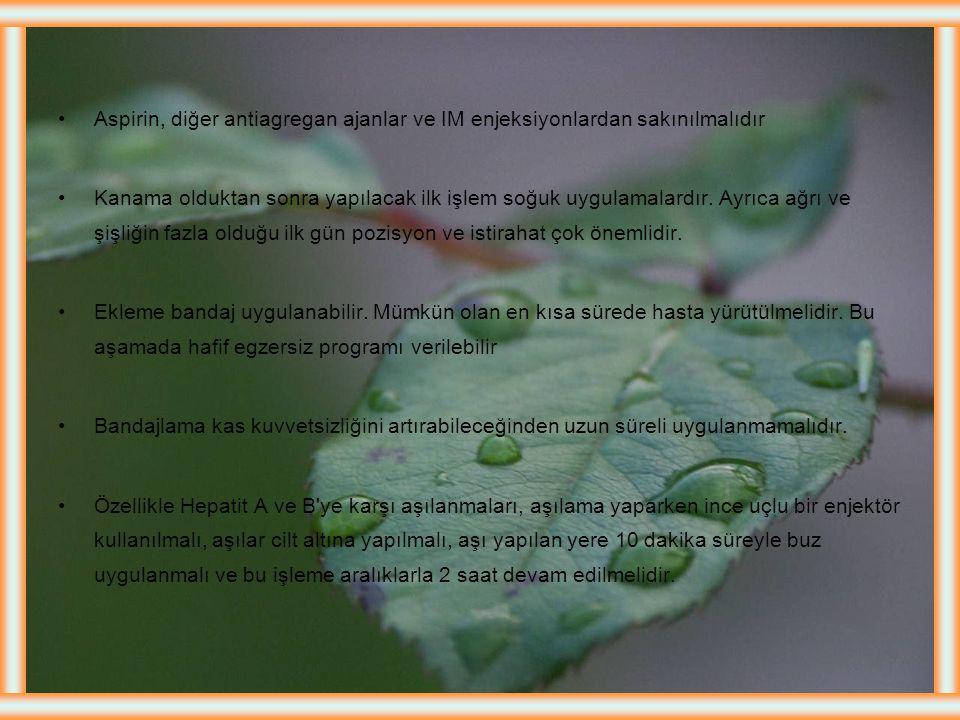Aspirin, diğer antiagregan ajanlar ve IM enjeksiyonlardan sakınılmalıdır