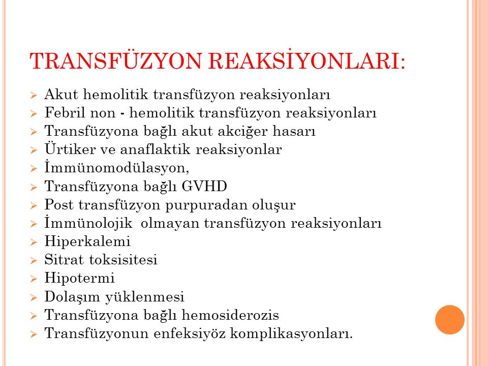 TRANSFÜZYON REAKSİYONLARI: