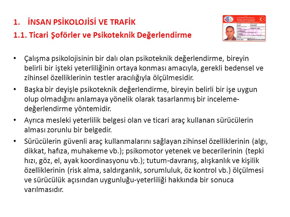 İNSAN PSİKOLOJİSİ VE TRAFİK