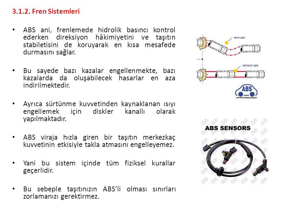 3.1.2. Fren Sistemleri