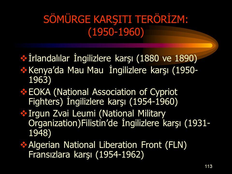SÖMÜRGE KARŞITI TERÖRİZM: (1950-1960)