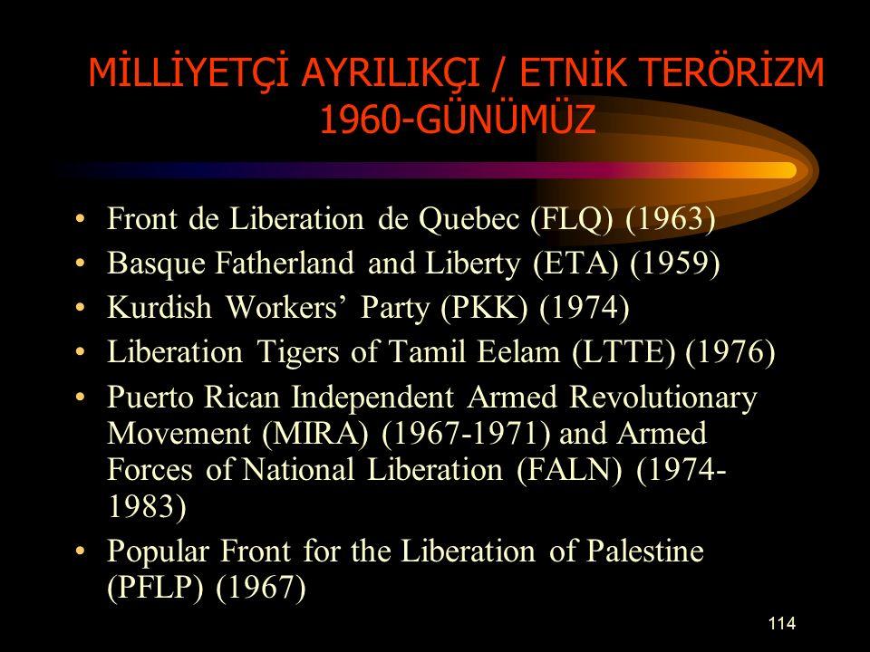 MİLLİYETÇİ AYRILIKÇI / ETNİK TERÖRİZM 1960-GÜNÜMÜZ