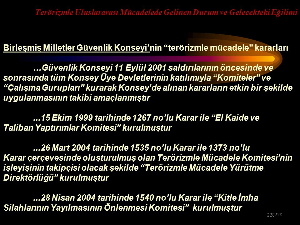 …Güvenlik Konseyi 11 Eylül 2001 saldırılarının öncesinde ve