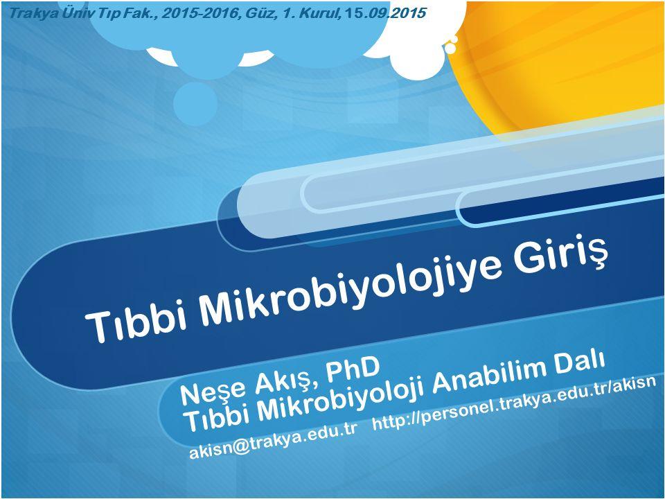Tıbbi Mikrobiyolojiye Giriş