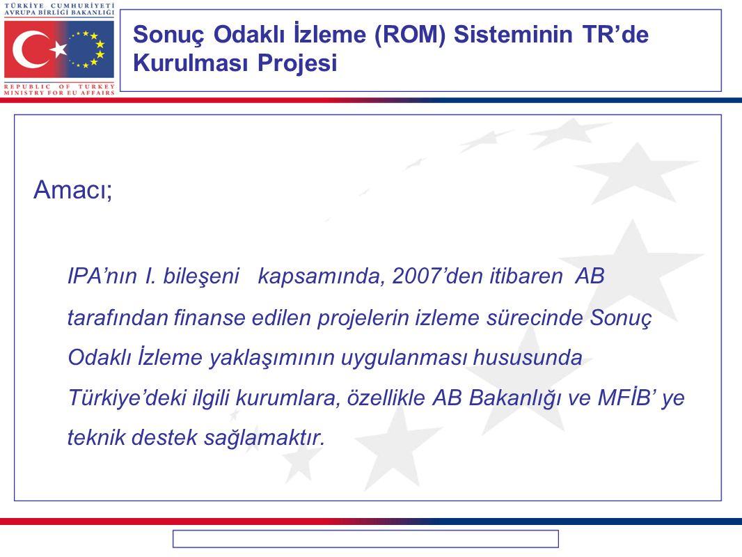 Sonuç Odaklı İzleme (ROM) Sisteminin TR'de Kurulması Projesi