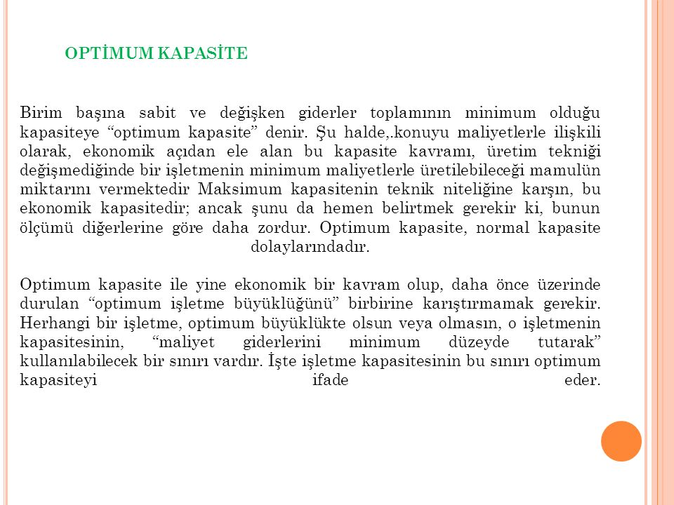 OPTİMUM KAPASİTE