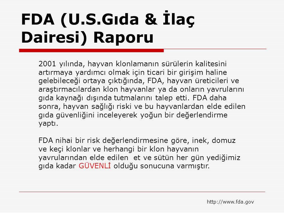 FDA (U.S.Gıda & İlaç Dairesi) Raporu