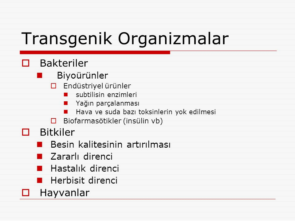 Transgenik Organizmalar