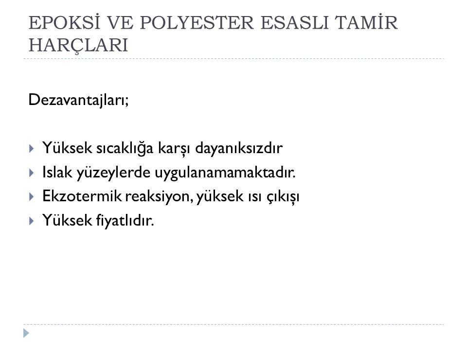 EPOKSİ VE POLYESTER ESASLI TAMİR HARÇLARI