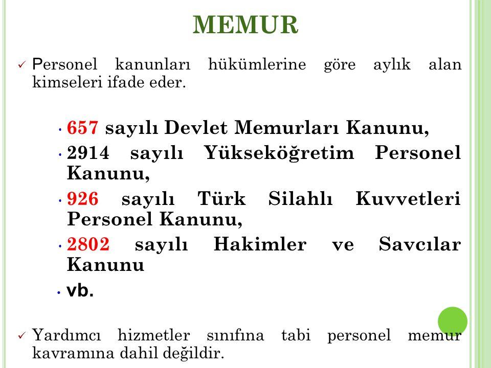 MEMUR 657 sayılı Devlet Memurları Kanunu,
