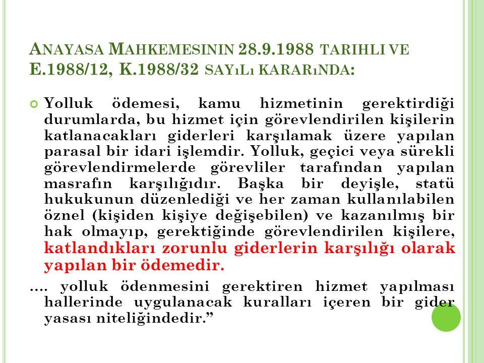 Anayasa Mahkemesinin 28. 9. 1988 tarihli ve E. 1988/12, K