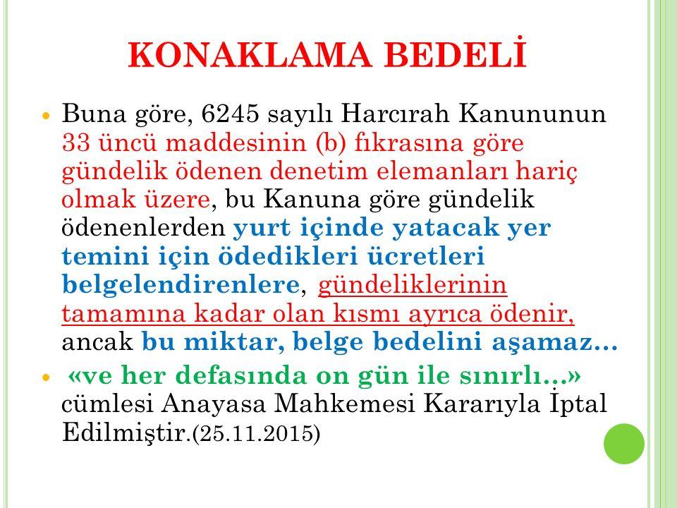KONAKLAMA BEDELİ
