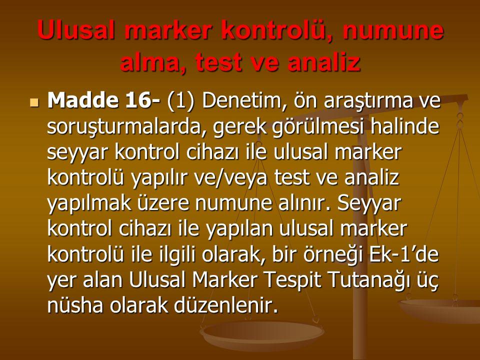 Ulusal marker kontrolü, numune alma, test ve analiz
