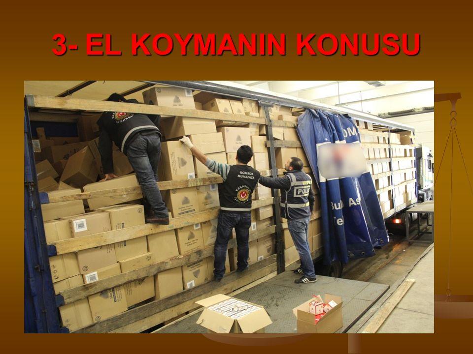3- EL KOYMANIN KONUSU