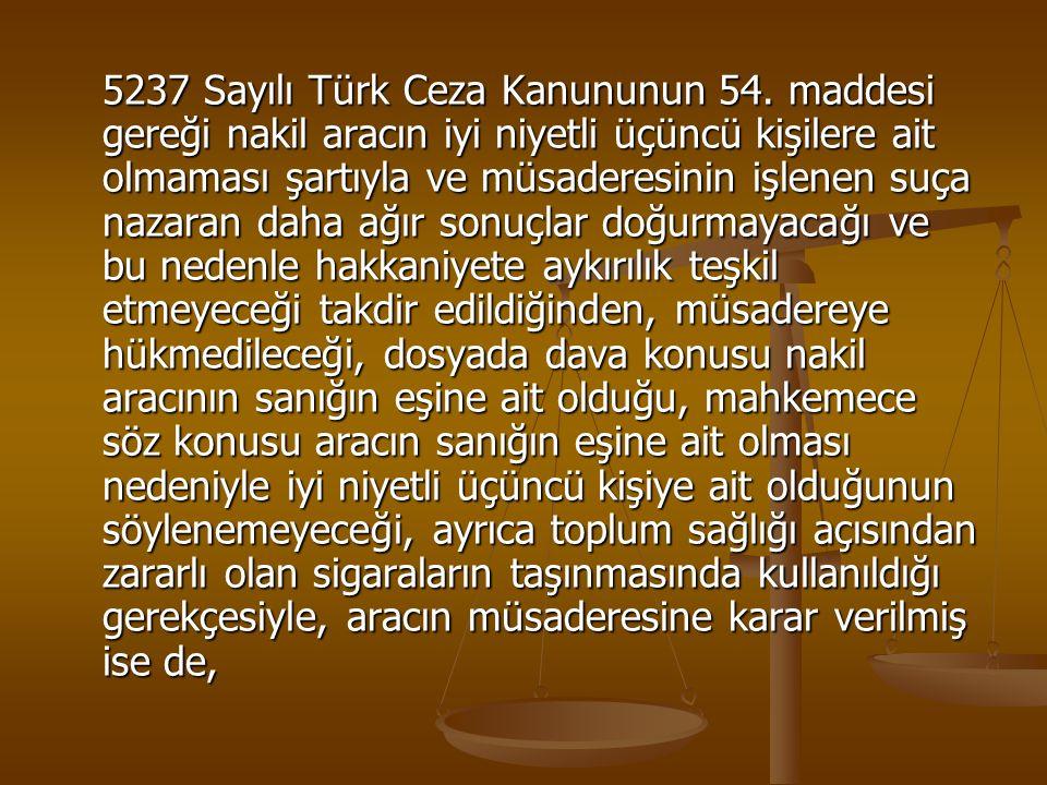 5237 Sayılı Türk Ceza Kanununun 54