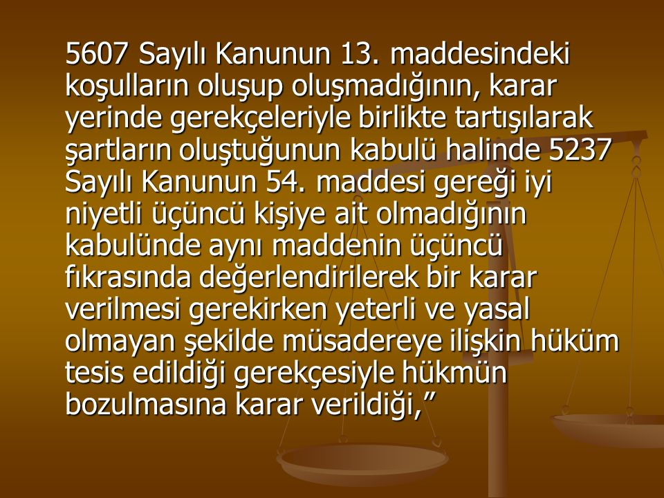 5607 Sayılı Kanunun 13.