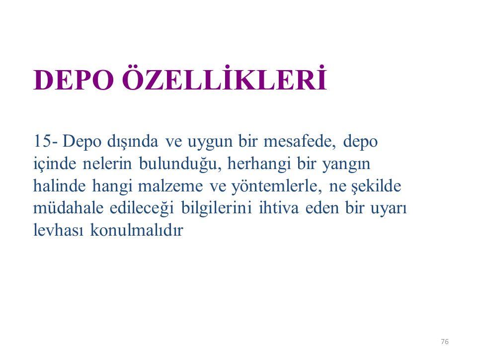 DEPO ÖZELLİKLERİ