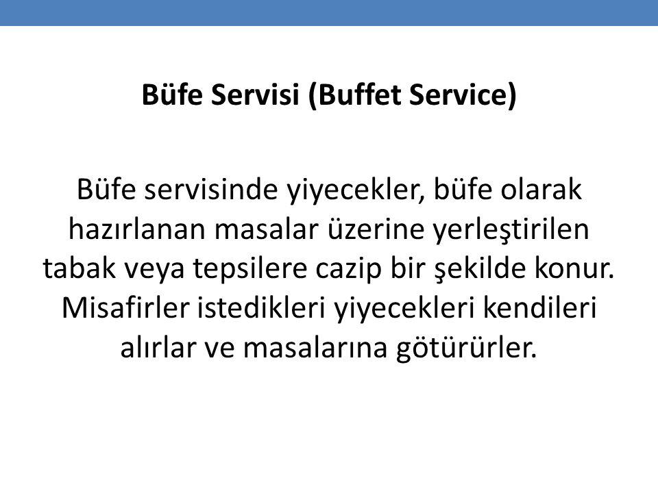 Büfe Servisi (Buffet Service)