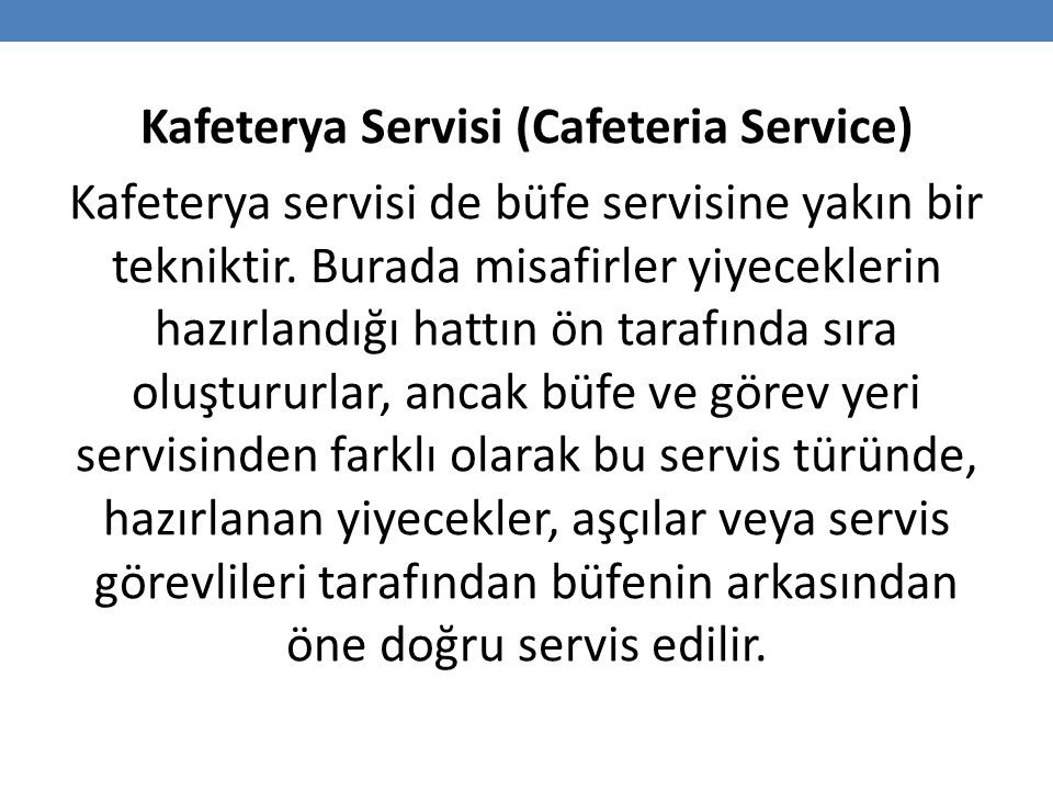Kafeterya Servisi (Cafeteria Service)
