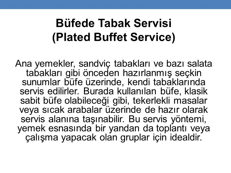 (Plated Buffet Service)