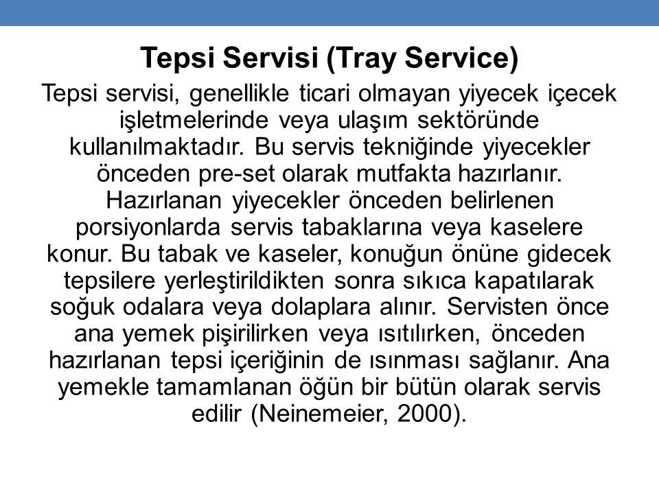 Tepsi Servisi (Tray Service)