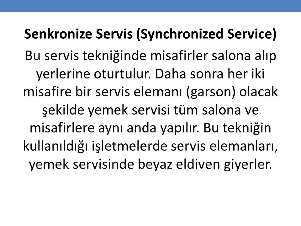 Senkronize Servis (Synchronized Service)