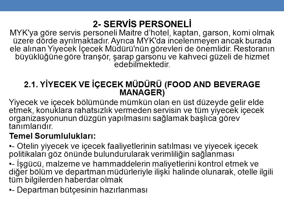 2.1. YİYECEK VE İÇECEK MÜDÜRÜ (FOOD AND BEVERAGE MANAGER)