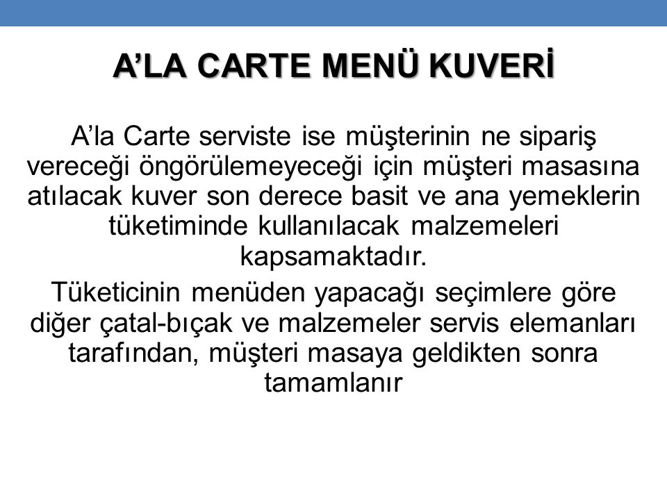 A'LA CARTE MENÜ KUVERİ