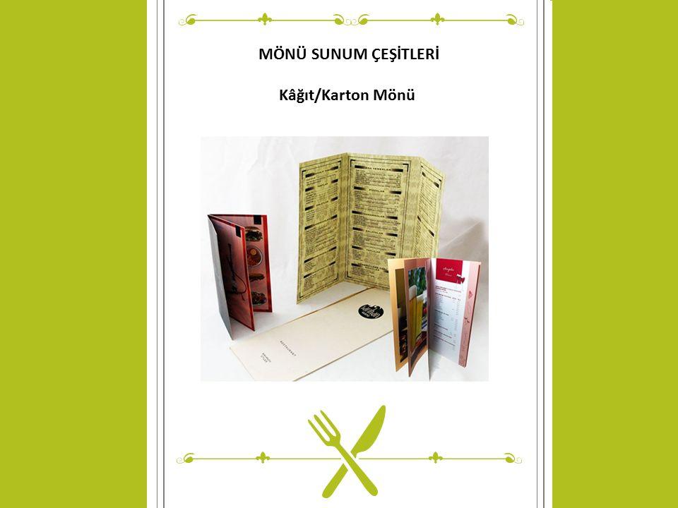 MÖNÜ SUNUM ÇEŞİTLERİ Kâğıt/Karton Mönü