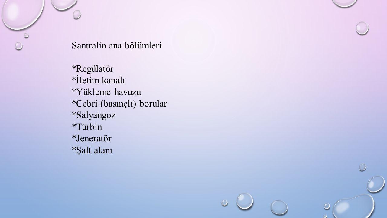 Santralin ana bölümleri